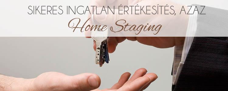 Sikeres ingatlan értékesítés, azaz Home Staging