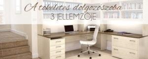 A tökéletes dolgozószoba 3 jellemzője