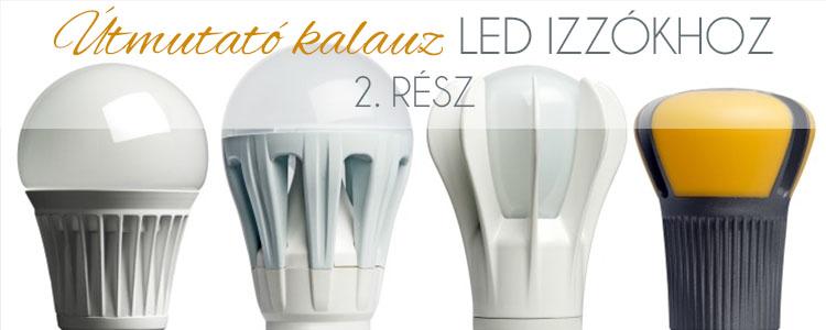 Útmutató kalauz LED izzókhoz