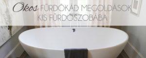 Okos fürdőkád megoldások kis fürdőszobába