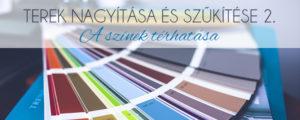 Terek nagyítása és szűkítése 2. – A színek térhatása