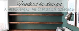 Funkció és design: a faltól-falig tartó polcok szépsége