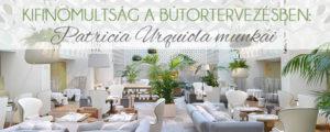 Kifinomultság a bútortervezésben: Patricia Urquiola munkái