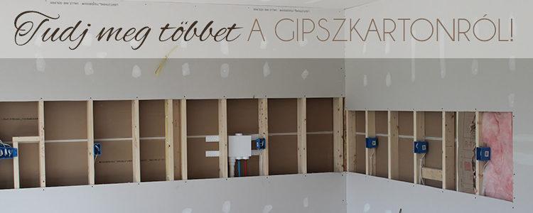 Tudj meg többet a gipszkartonról! blogbejegyzés