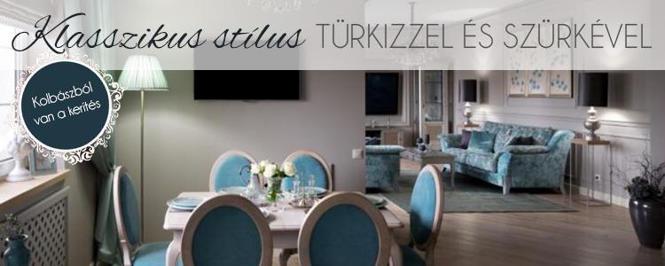 Klasszikus stílus türkizzel és szürkével