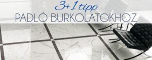 3+1 tipp padló burkolatokhoz