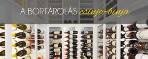 A bortárolás csínja-bínja