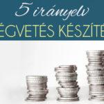 5 irányelv költségvetés készítéshez